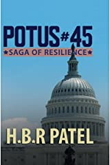POTUS#45: Saga of resilience Kindle Edition