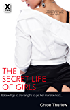 The Secret Life of Girls - full length erotic novel (Xcite Erotic Romance Novels Book 7)