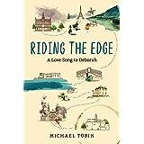 Riding the Edge: A Love Song to Deborah