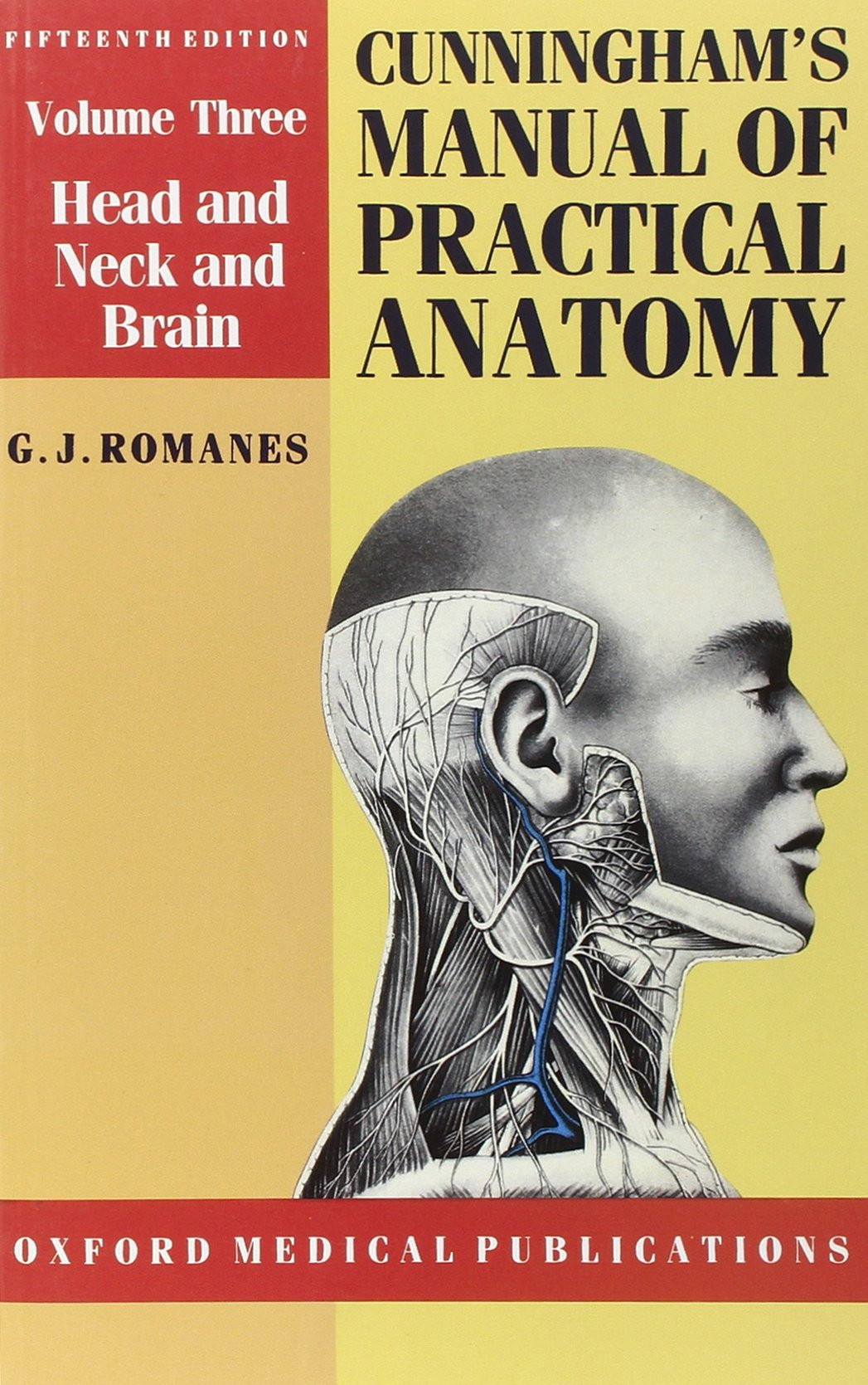 Cunningham\'s Manual of Practical Anatomy: Volume 3. Head and Neck ...