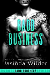 Badd Business (The Badd Brothers Book 10) Kindle Edition