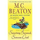 Something Borrowed, Someone Dead: An Agatha Raisin Mystery (Agatha Raisin Mysteries Book 24)