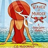 Waves of Murder: Fiona Quinn Mysteries, Volume 3