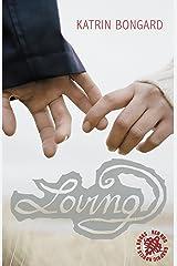 Loving Kindle Edition