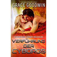 Verführung der Cyborgs (Die Interstellaren Bräute: Die Kolonie 3)
