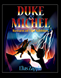 Return of the Nibbles (Duke & Michel Series Book 3)
