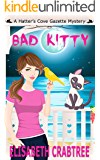 Bad Kitty (Hatter's Cove Gazette Mystery Book 5)