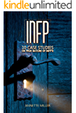 INFP: 10 Case Studies On True Nature Of INFPs