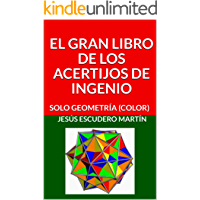 EL GRAN LIBRO DE LOS ACERTIJOS DE INGENIO: SOLO GEOMETRÍA (COLOR)