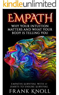 Psychic Empath: The Ultimate Guide to Psychic development, and to