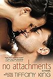 No Attachments (A Woodfalls Girls Novel Book 1)