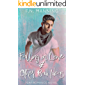 Falling in Love and Other Bad Ideas: Gay Romance Novel (One More Thing Book 7)