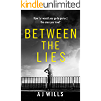 Between the Lies: A gripping psychological thriller