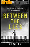 Between the Lies: A gripping psychological thriller