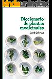 Diccionario de plantas medicinales (SALUD)