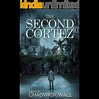 The Second Cortez