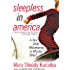 Sleepless in America: Is Your Child Misbehaving.or Missing Sleep?