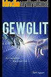 Gewglit: A.I. encounters the Great I Am (English Edition)