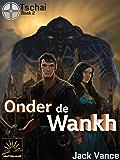 Onder de Wankh