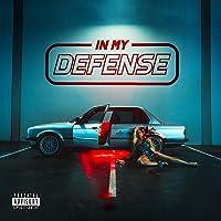 In My Defense [Explicit]