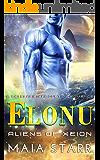 Elonu (A Sci Fi Alien Abduction Romance) (Aliens Of Xeion)