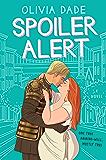 Spoiler Alert: A Novel