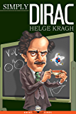 Simply Dirac (Great Lives Book 1)