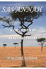 Savannah: A Collection of Beautiful Poetry Kindle Edition