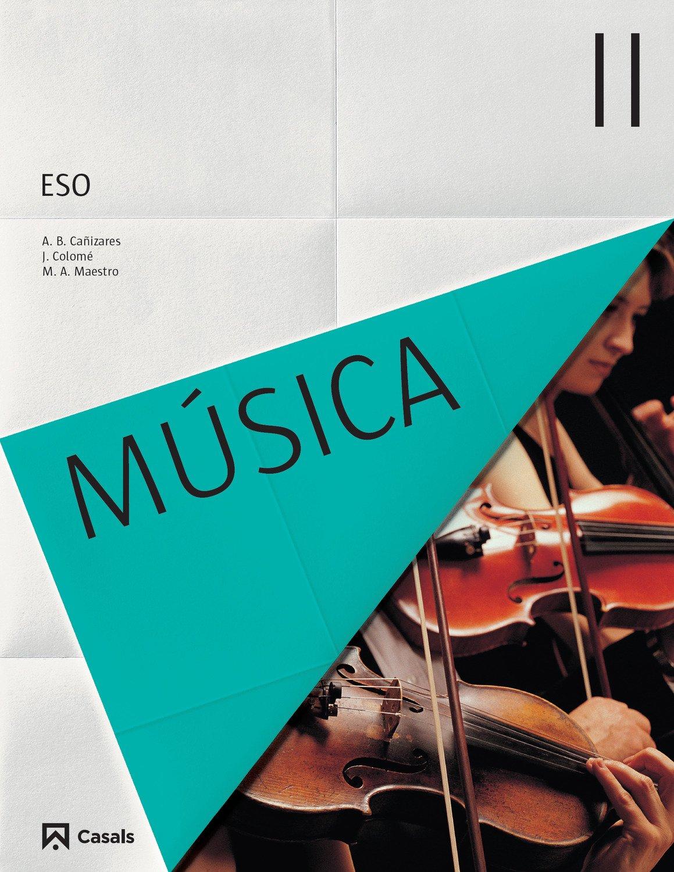Música II ESO (2015) - 9788421854716: Amazon.es: VV.AA.: Libros