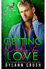 Getting Lucky In Love Kindle Edition