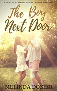 The Boy Next Door: Prequel to Time Changes Everything