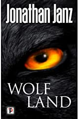 Wolf Land (Fiction Without Frontiers) Kindle Edition