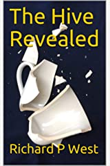 The Hive Revealed Kindle Edition