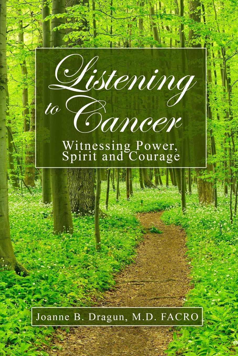 Listening to Cancer: Witnessing Power, Spirit and Courage pdf epub