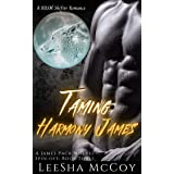 Taming Harmony James: Harmony & Jaheim: An Urban BDSM Paranormal Romance (The James Pack Wolves Spin-offs Book 3)