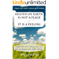Wayne Dyer books' wisdom concentrated: HEAVEN ON EARTH IS NOT A PLACE - IT IS A FEELING: Compendium of Dr. Wayne Dyer's 55+ most significant tenets of life and more