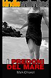 """I predoni del mare: Libro 2 della serie thriller """"I giochi di Janac""""."""