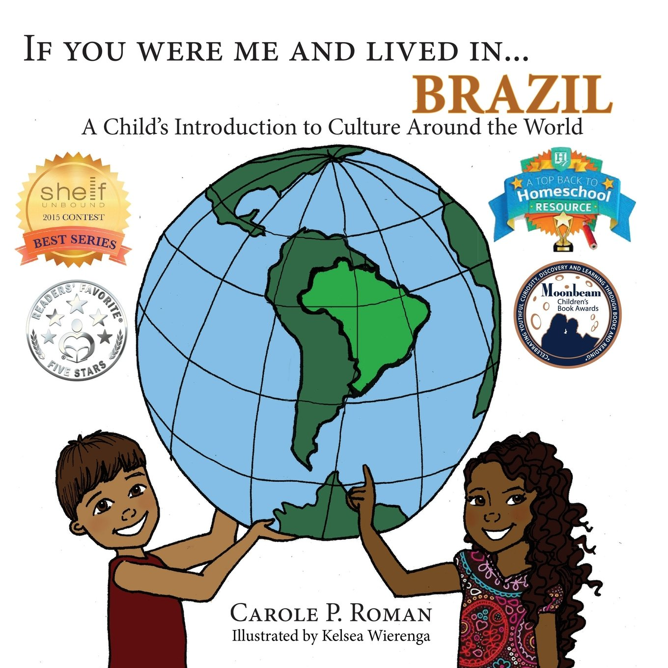 If You Were Me and Lived In... Brazil: A Child's Introduction to Cultures Around the World