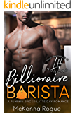 Billionaire Barista: A Curvy Girl and Billionaire Romance (Love Demands a Holiday)