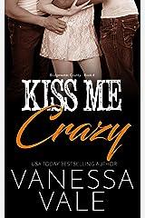 Kiss Me Crazy (Bridgewater County Book 6) Kindle Edition