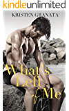 What's Left of Me: A Best Friend's Brother Romance