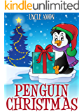 Children's Book: Penguin Christmas: Christmas Stories, Christmas Jokes, Games, Activities, and More!