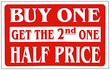 b0d82c994d Image Unavailable. Image not available for. Color: Sale sign BUY ONE GET  THE 2nd ONE HALF ...