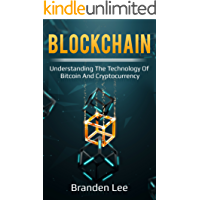 Blockchain: Understanding the Technology of Bitcoin and Cryptocurrency (English Edition)