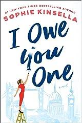 I Owe You One: A Novel Hardcover