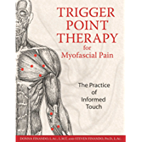 Trigger Point Therapy for Myofascial Pain: The Practice of Informed Touch (English Edition)