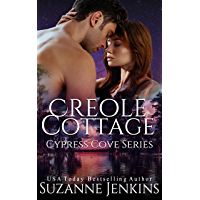 Creole Cottage (Cypress Cove Book 7)