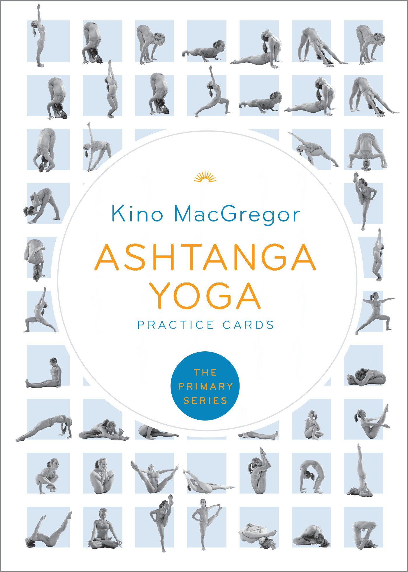 Ashtanga Yoga Practice Cards The Primary Series Macgregor Kino 9781611806489 Amazon Com Books