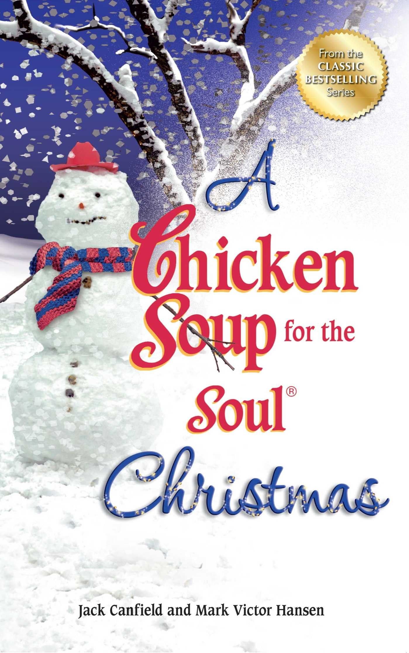 A Chicken Soup for the Soul Christmas: Stories to Warm Your Heart ...