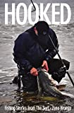HOOKED, Fishing Stories From The Surf